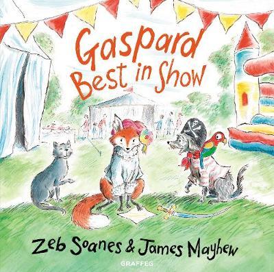 Gaspard - Best in Show - Gaspard the Fox 2 (Hardback)