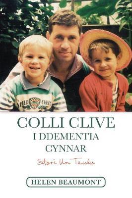 Colli Clive i Ddementia Cynnar (Paperback)