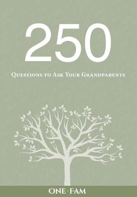 250 Questions to Ask Your Grandparents (Paperback)