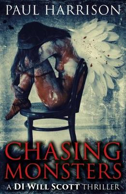 Chasing Monsters (Paperback)