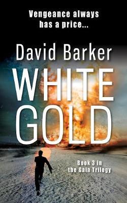 White Gold - Gaia Trilogy (Paperback)
