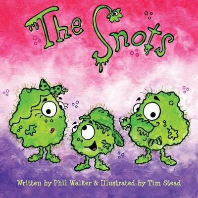 The Snots (Paperback)