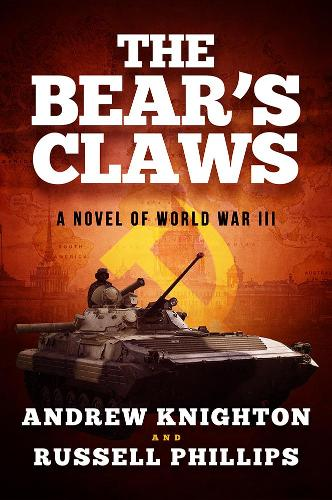 The Bear's Claws: A Novel of World War III (Paperback)