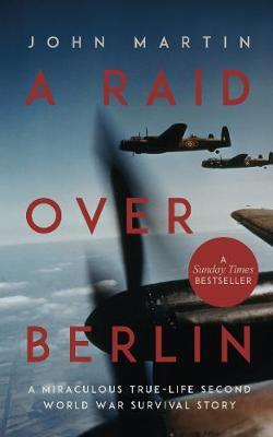 A Raid Over Berlin (Paperback)