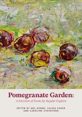 Pomegranate Garden (Paperback)