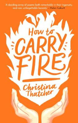 How to Carry Fire (Paperback)