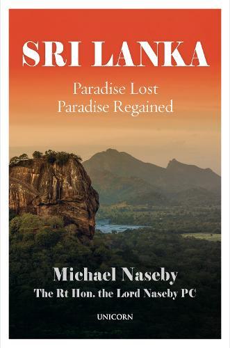 Sri Lanka: Paradise Lost; Paradise Regained (Hardback)