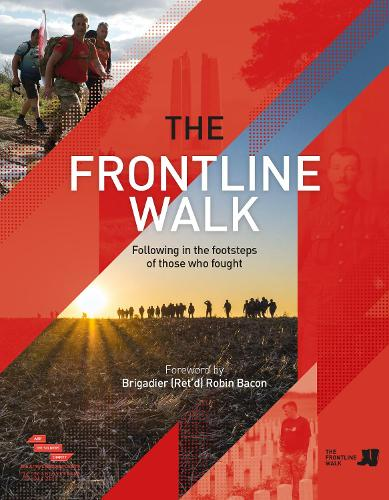 The Frontline Walk: Following in the footsteps of those who fought (Hardback)