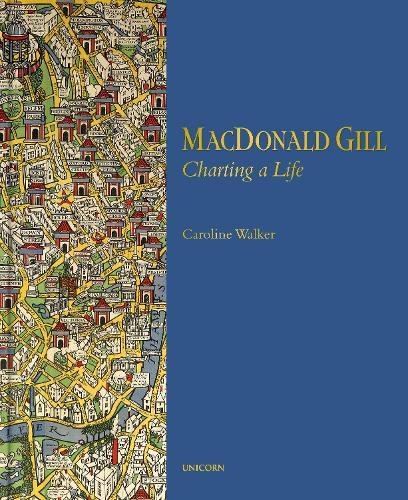 MacDonald Gill: Charting a Life (Hardback)