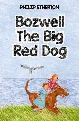 Bozwell The Big Red Dog (Paperback)