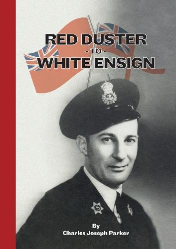 Red Duster to White Ensign (Paperback)
