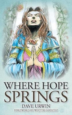 Where Hope Springs (Paperback)