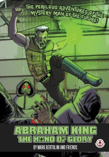 Abraham King: The hand of Glory (Paperback)