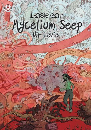 Mycelium Seep 3 (Paperback)