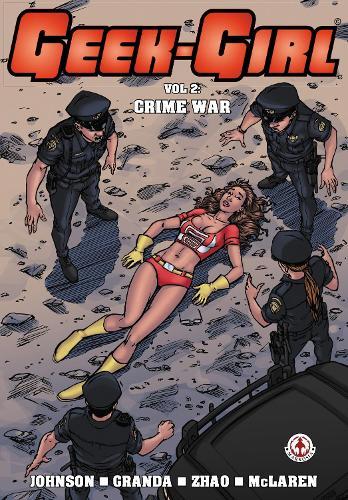 Geek-Girl: 2: Crime War (Paperback)