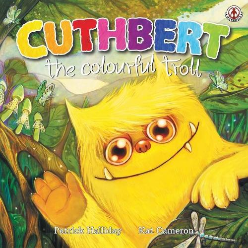Cuthbert the Colourful Troll - Cuthbert the Colourful Troll 1 (Paperback)