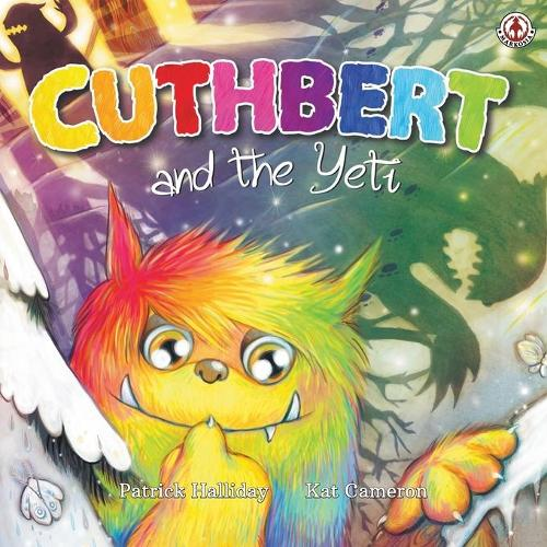 Cuthbert and the Yeti - Cuthbert the Colourful Troll 2 (Paperback)