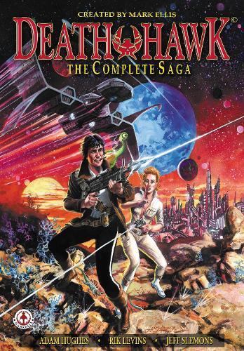 Death Hawk: The Complete Saga (Paperback)