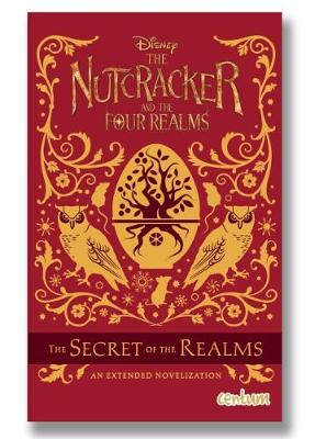 The Nutcracker and the Four Realms Novel (Paperback)