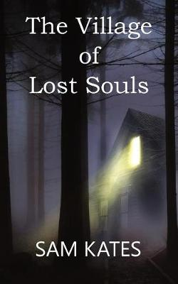 The Village of Lost Souls (Paperback)