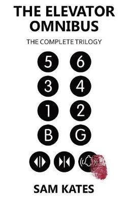 The Elevator Omnibus: The Complete Trilogy (Paperback)