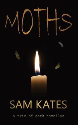 Moths: A trio of dark novellas (Paperback)