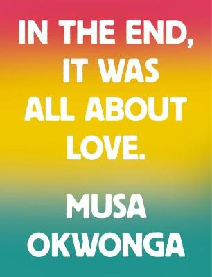 In The End, It Was All About Love
