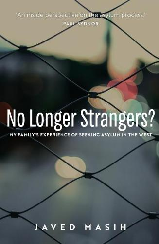 No Longer Strangers?: My Family's Experience of Seeking Asylum in the West (Paperback)