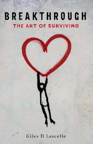 Breakthrough: The Art of Surviving (Paperback)