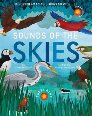 Sounds of the Skies: Discover amazing birds and wildlife - Sounds of 1 (Hardback)