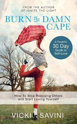 Burn the Damn Cape (Paperback)