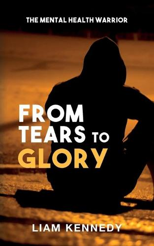 From Tears to Glory (Paperback)