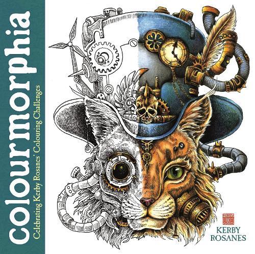 Colourmorphia: Celebrating Kerby Rosanes' Colouring Challenges - Kerby Rosanes Extreme Colouring (Paperback)
