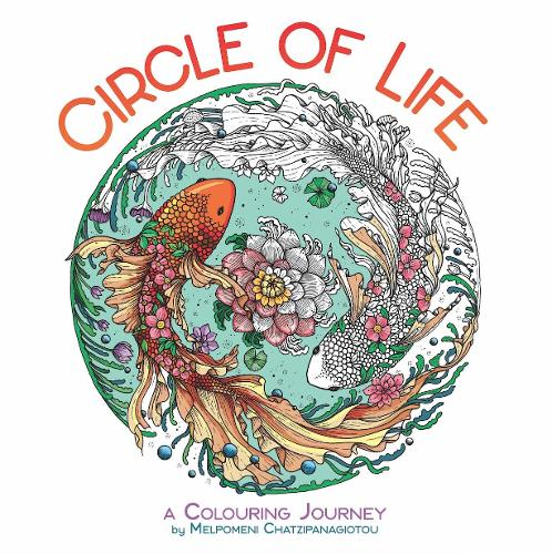 Circle of Life: A Colouring Journey (Paperback)