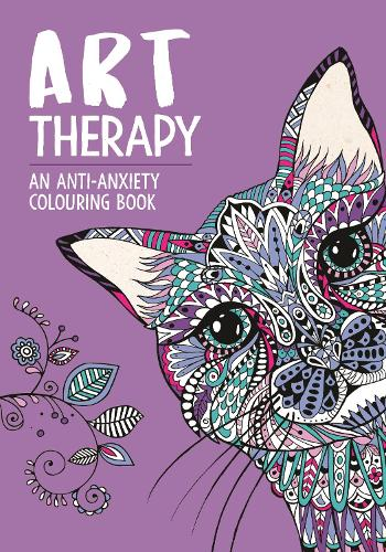 Art Therapy: An Anti-Anxiety Colouring Book for Adults - Art Therapy Colouring (Paperback)