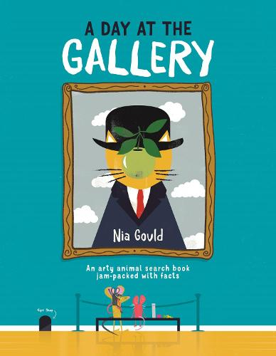 A Day at the Gallery: An arty animal search book jam-packed with facts (Hardback)