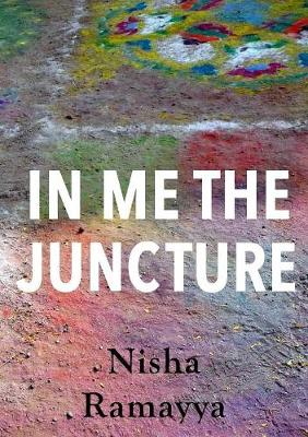 In Me The Juncture (Paperback)
