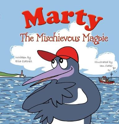 Marty the Mischevious Magpie (Paperback)