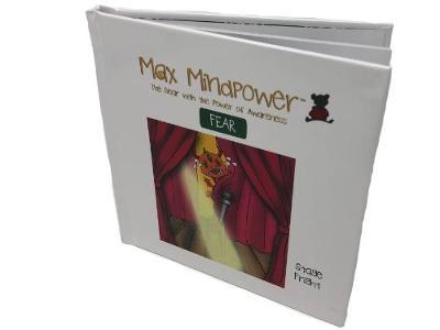 Fear: Stage Fright - Max Mindpower Senior 2 (Hardback)