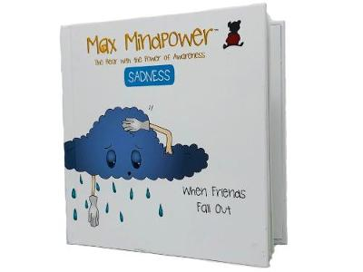Sadness: When Friends Fall Out - Max Mindpower Series 3 (Hardback)
