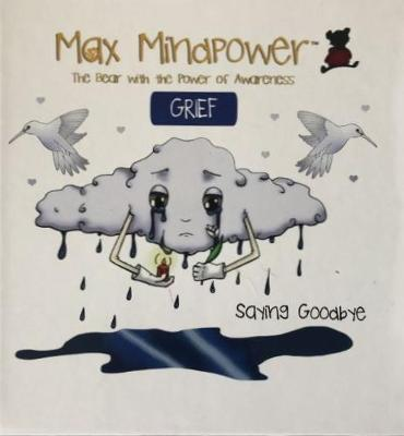 Greif: Saying Goodbye - Max Mindpower Senior 29 (Hardback)