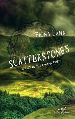 Scatterstones: A Tale of the Gimrah Tribe (Paperback)