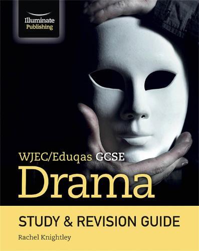 WJEC/Eduqas GCSE Drama Study & Revision Guide (Paperback)
