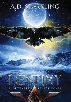 Destiny - Seventeen Series Novel 6 (Hardback)