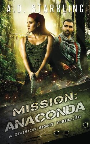Mission: Anaconda - Division Eight Thriller 3 (Paperback)