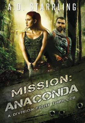 Mission: Anaconda - Division Eight Thriller 3 (Hardback)