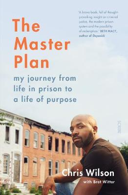 The Master Plan: my journey from life in prison to a life of purpose (Paperback)