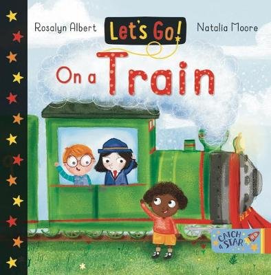 On a Train: Let's Go - Let's Go 3 (Board book)