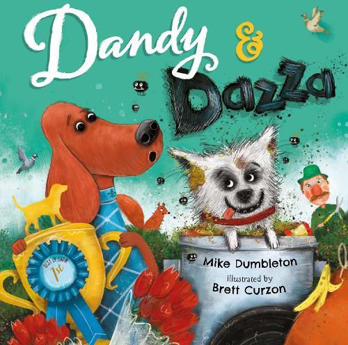Dandy and Dazza (Hardback)