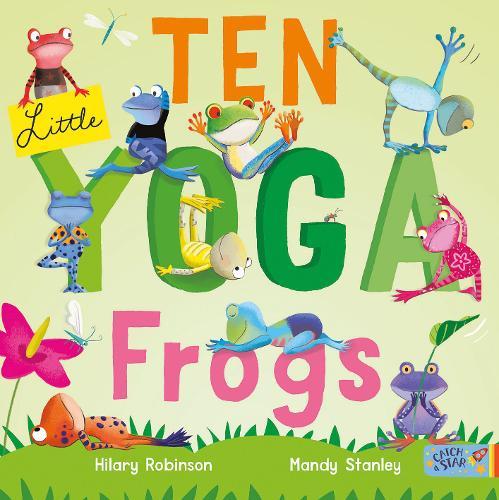 Ten Little Yoga Frogs (Paperback)